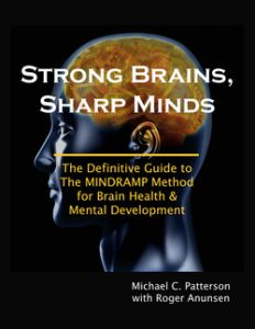Strong Brains, sharp minds