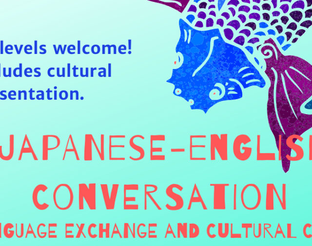 January Japanese/English Conversation & Cultural Cafe