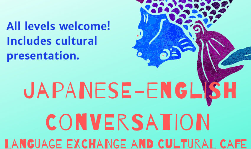 September Japanese/English Conversation & Cultural Cafe