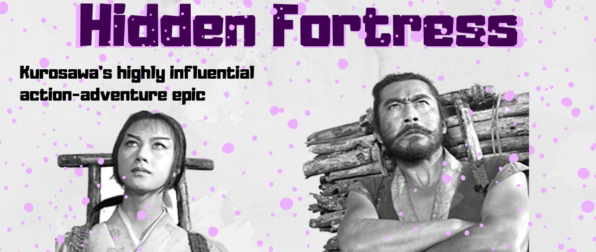 Akira Kurosawa's Hidden Fortress