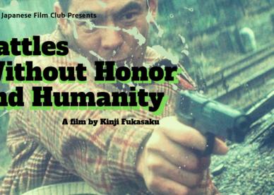 Kinji Fukasaku's Battles Without Honor and Humanity (Jingi Naki Tatakai)