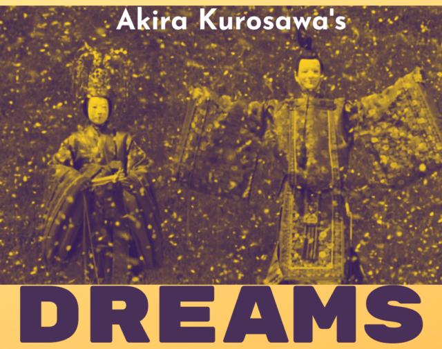 Akira Kurosawa's Dreams (Yume)
